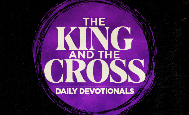 kingandthecross_daildevotionals_marquee_2